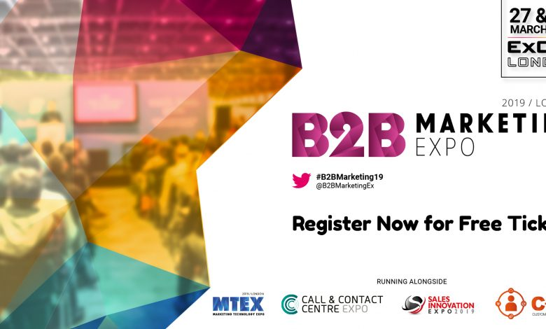 Book your place at the B2B Marketing Expo 2019