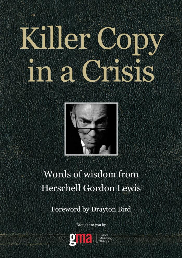 Killer Copy in a Crisis